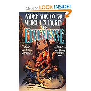 The Elvenbane (Halfblood Chronicles, Bk. 1) by Andre Norton and Mercedes Lackey