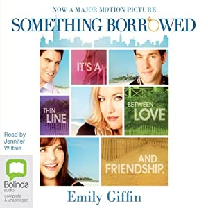 Something Borrowed | [Emily Giffin]