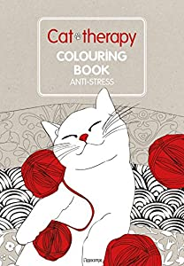 Gatto terapia. Libro da colorare anti-stress