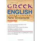 The New Greek-English Interlinear New Testament: A New Interlinear Translation of the Greek New Testament, United Bible Societies' Fourth, Corrected ... Standard Version, Testament (Personal Size)by Robert K. Brown