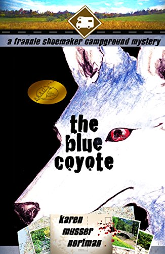 Book: The Blue Coyote (The Frannie Shoemaker Campground Mysteries) by Karen Musser Nortman
