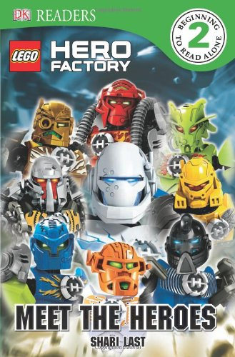 DK Readers: LEGO Hero Factory: Meet the Heroes