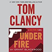 Tom Clancy Under Fire: A Campus Novel | Grant Blackwood