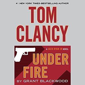 Tom Clancy Under Fire Audiobook