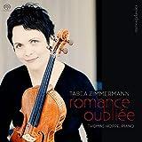 Romance Oubliee - Tabea Zimmermann