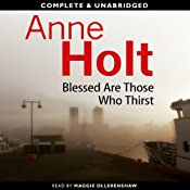 Blessed Are Those Who Thirst | [Anne Holt]