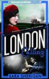 London Calling: A Mirabelle Bevan Mystery: Book 2