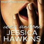 Come Undone: The Cityscape Series, Book 1 | Jessica Hawkins