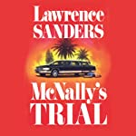 McNally's Trial: Archy McNally, Book 5 (       UNABRIDGED) by Lawrence Sanders Narrated by Victor Bevine