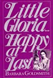img - for Little Gloria...Happy At Last book / textbook / text book