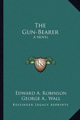The Gun-Bearer
