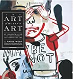 img - for The Art of Buying Art: An Insider's Guide to Collecting Contemporary Art book / textbook / text book