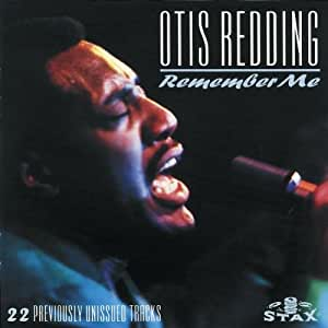 Otis Redding Remember Me Amazon Com Music