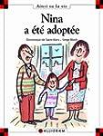 Nina a �t� adopt�e (Ainsi va la vie,...