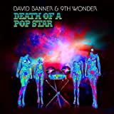 David Banner & 9th Wonder / Death of a Pop Star