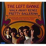 Walk Away Renee/Pretty Ballerina
