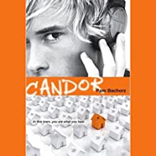 Candor (       UNABRIDGED) by Pam Bachorz Narrated by John Lavelle
