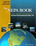 img - for The Nepa Book: A Step-By-Step Guide on How to Comply With the National Environmental Policy Act, 2001 2nd (second) edition (authors) Bass, Ronald E., Herson, Albert I., Bogdan, Kenneth M. (2001) published by Solano Pr [Paperback] book / textbook / text book