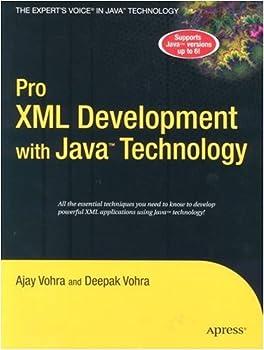 pro xml development with java technology - ajay vohra and deepak vohra
