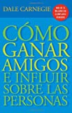 img - for C mo Ganar Amigos E Influir Sobre Las Personas (Spanish Edition) book / textbook / text book