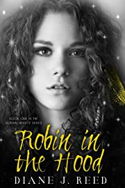 Robin in the Hood (Robbin' Hearts Series Book 1)