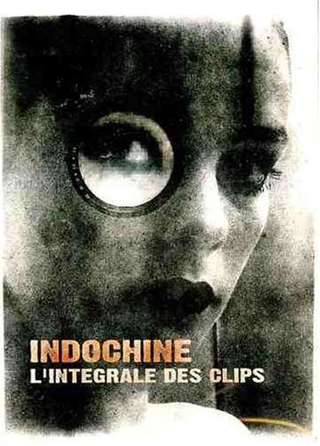 Indochine - Indochine: L
