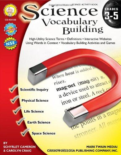Science Vocabulary Building, Grades 3 - 5