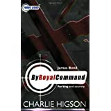 Young Bond: By Royal  Commandby Charlie Higson