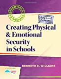 img - for Creating Physical & Emotional Security in Schools (2nd Edition) (Essentials for Principals) book / textbook / text book