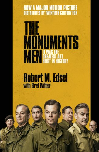 the-monuments-men-allied-heroes-nazi-thieves-and-the-greatest-treasure-hunt-in-history