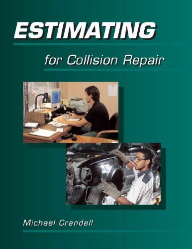 Estimating for Collision Repair - Delmar Cengage Learning - 0766808912 - ISBN:0766808912