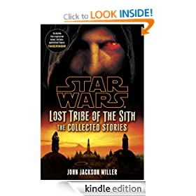 Lost Tribe of the Sith: Star Wars: The Collected Stories (Star Wars: Lost Tribe of the Sith)