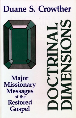 Image for Doctrinal Dimensions: Major Missionary Messages of the Restored Gospel