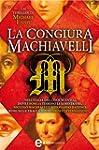 La congiura Machiavelli (eNewton Narr...