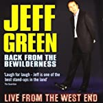 Back from the Bewilderness: Live from the West End | Jeff Green