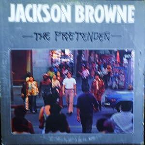 Amazon Com Jackson Browne The Pretender Original Asylum