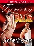 Taming Blaze [Club Esoteria 8] (Siren Publishing Classic)