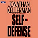 Self-Defense: An Alex Delaware Novel Audiobook by Jonathan Kellerman Narrated by Alexander Adams