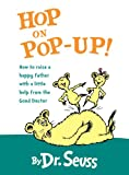 Hop on Pop-Up! (0375815473) by Dr. Seuss