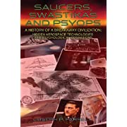"Saucers, Swastikas and Psyops: A History of a Breakaway Civilization:  Hidden Aerospace Technologies and Psychological Operations (Kindle Edition) By Joseph P. Farrell          Buy new: $7.69     Customer Rating:       First tagged ""ufo"" by Larry Williams ""pupzoag"""