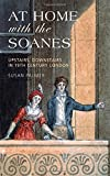 img - for At Home with the Soanes: Upstairs, Downstairs in 19th Century London book / textbook / text book