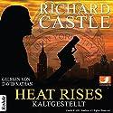 Heat Rises: Kaltgestellt (Nikki Heat 3) Hörbuch von Richard Castle Gesprochen von: David Nathan