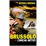 Intgrale Brussolo N 23 : Crache Btonpar Serge Brussolo