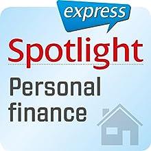 Spotlight express - Mein Leben: Wortschatz-Training Englisch - Persönliche Finanzen Hörbuch von  div. Gesprochen von:  div.