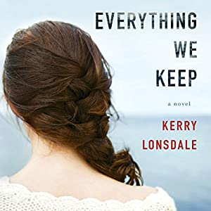 Everything We Keep Audiobook