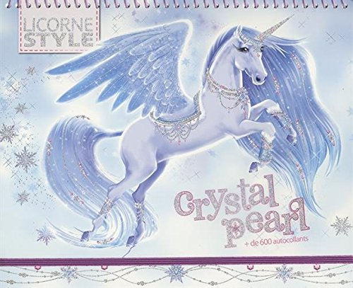Livre Licorne Crystal Pearl Licorne A Creer