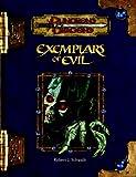 Exemplars of Evil: Deadly Foes to Vex Your Heroes(Robert J. Schwalb)