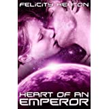 Heart of an Emperor (Daughters of Lyra Science Fiction Romance Series Book 1)by Felicity Heaton