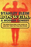 Boswell: A Modern Comedy (American Literature (Dalkey Archive))
