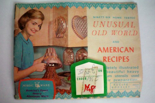 nordic-ware-americas-finest-heavy-aluminum-ware-ninety-six-home-tested-unusual-old-world-and-america